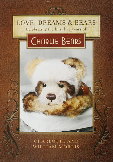 Charlie Bears Book Love, Dreams And Bears