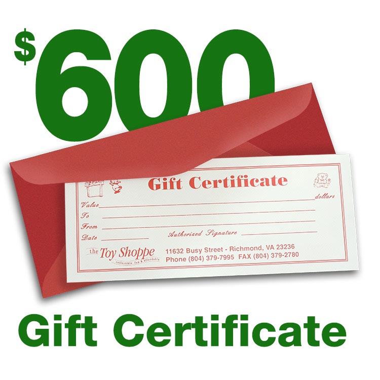 $600 Gift Certificate by The Toy Shoppe