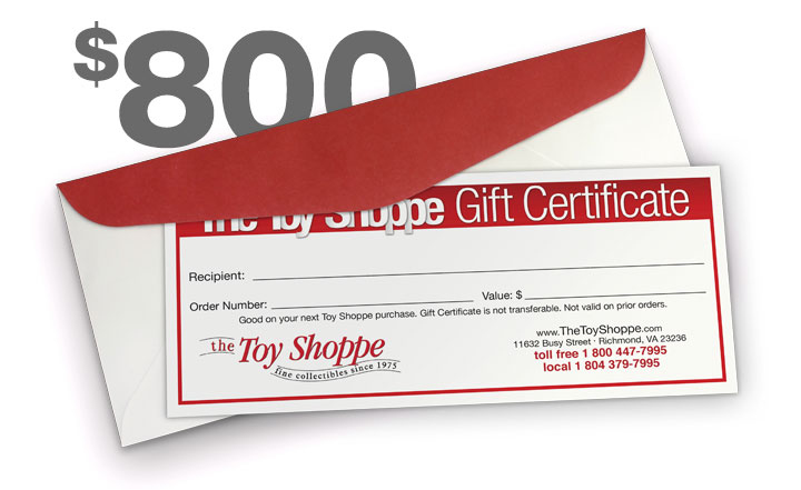 $800 Gift Certificate by The Toy Shoppe
